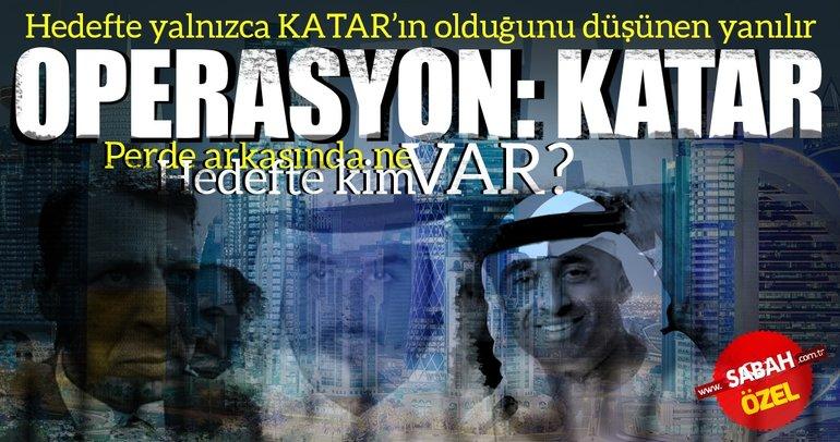 Operasyon: Katar! Peki hedefte kim var?