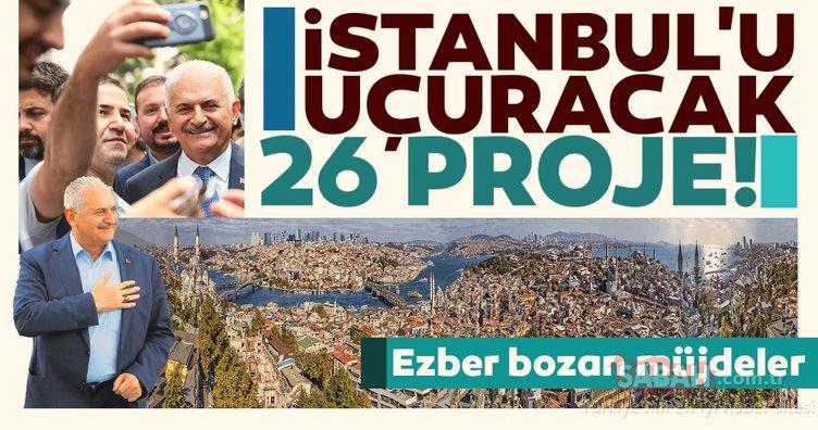 Binali Yıldırım'dan ezber bozan müjdeler! İşte İstanbul'u uçuracak 26 proje