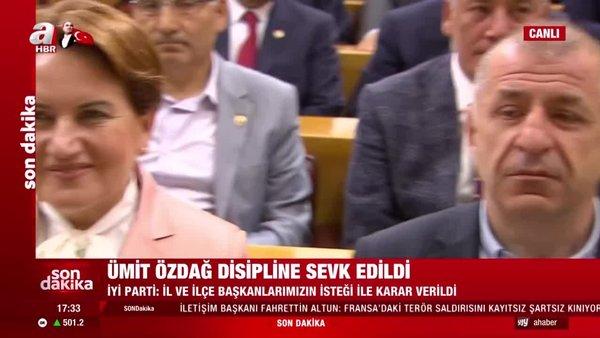 Son dakika! İYİ Parti Milletvekili Ümit Özdağdisipline sevk edildi | Video