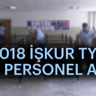 İŞKUR TYP personel alımı başvuruları! - MEB Temizlik ve Güvenlik görevlisi personel alımı başvuru şartları 2018