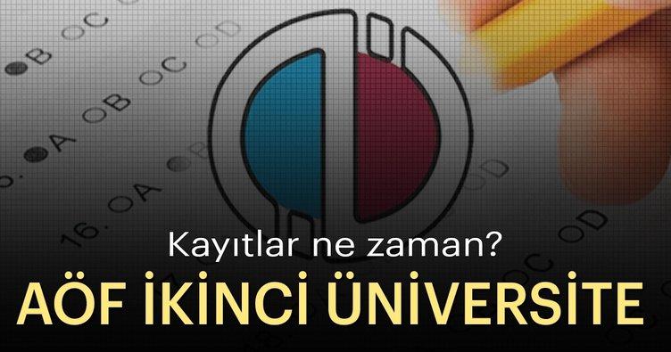 AÖF ikinci üniversite kayıt tarihleri ne zaman? 2018-2019 AÖF ikinci üniversite kayıtları başvurularında son günler...