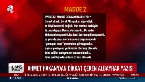 Ahmet Hakan'dan dikkat çeken 'Berat Albayrak' yazısı   Video