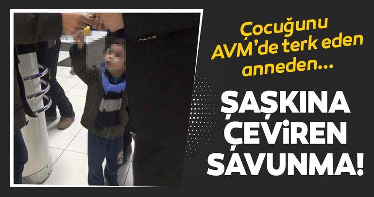 AVM'de çocuğunu terk eden anne: Ben de çocuk esirgeme yurdunda büyüdüm