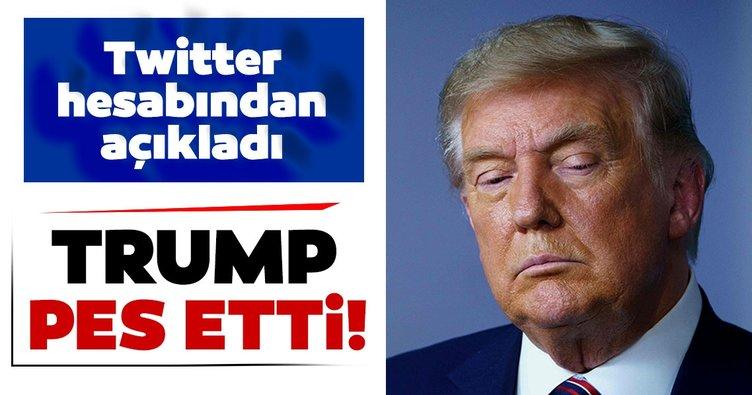 Son dakika haberi: Donald Trump pes etti!