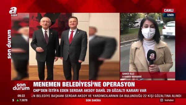 Son dakika! Menemen Belediyesi'ne operasyon! CHP'den istifa eden Serdar Aksoy dahil 29 gözaltı   Video