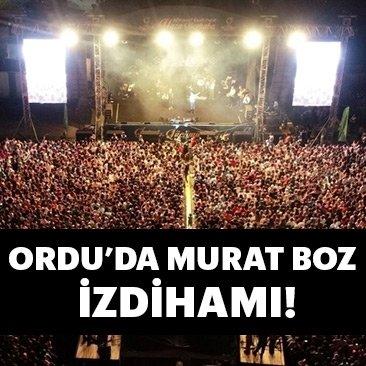Ordu'da Murat Boz izdihamı!