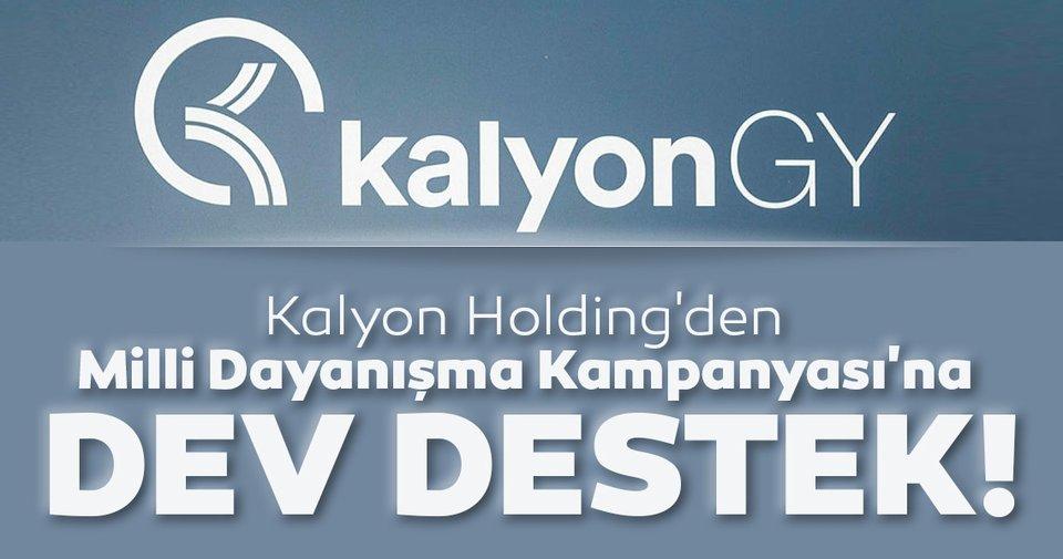 Kalyon Holding'den Milli Dayanışma Kampanyası'na büyük destek