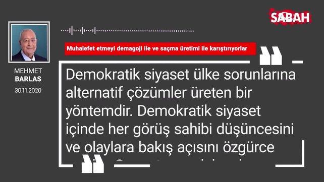 Mehmet Barlas 'Muhalefet etmeyi demagoji ile ve saçma üretimi ile karıştırıyorlar'