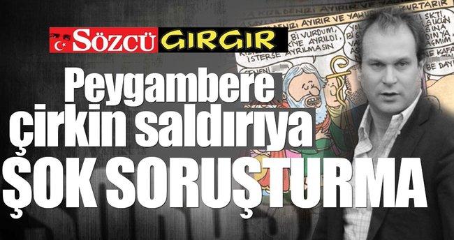 Küstah Gırgır'a jet soruşturma!