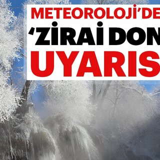 Son dakika haberi: Meteoroloji o illeri uyardı! Zirai don tehlikesi | 20 nisan hava durumu