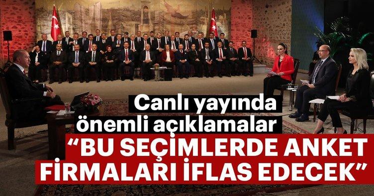 Başkan Erdoğan: Bu seçimde anket firmaları iflas edecek