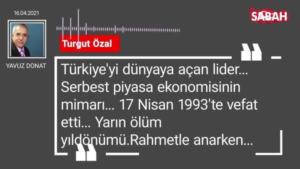 Yavuz Donat | Turgut Özal