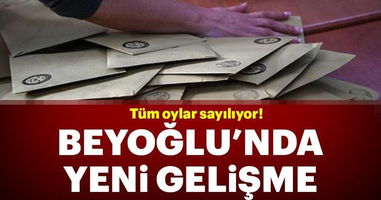 Beyoğlu'nda flaş gelişme! Tüm oylar sayılıyor
