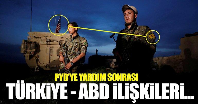PYD'ye yardım sonrası 10 soruda Türkiye-ABD ilişkileri