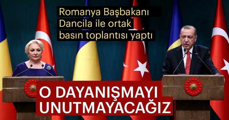Cumhurbaşkanı Erdoğan: Romanya'nın sergilediği dayanışmayı unutmayacağız