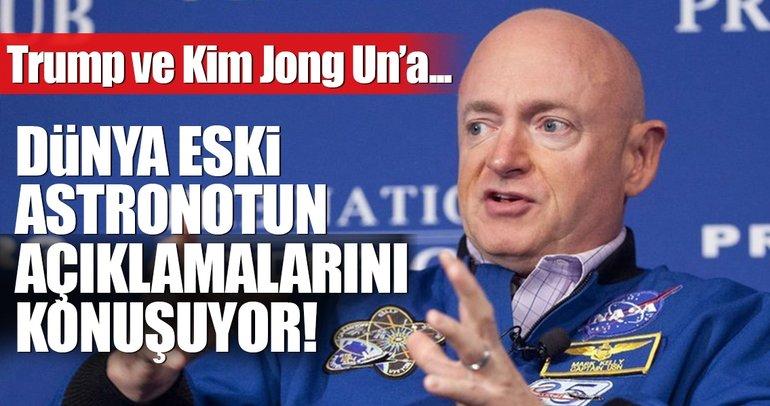 Eski astronottan Trump ve Kim Jong Un'a mesaj!