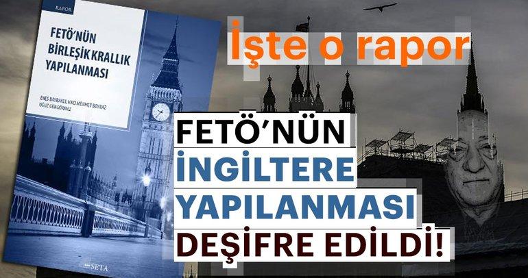 SETA'nın raporu FETÖ'nün İngiltere yapılanmasını deşifre etti