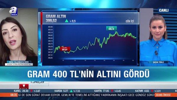 Gram altın fiyatları 400 liranın altında kalıcı olur mu?