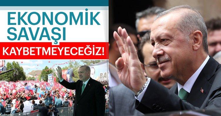 Son dakika: Başkan Erdoğan: Ekonomik savaşı kaybetmeyeceğiz