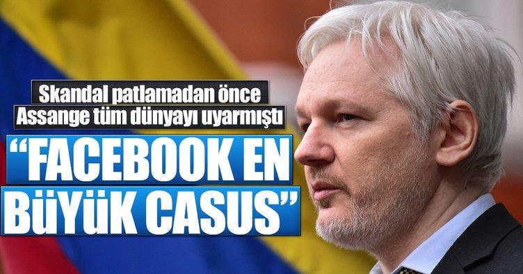 Assange uyarmıştı! Facebook en büyük casus