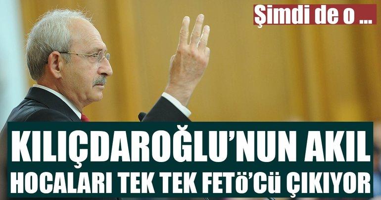 Kemal Kılıçdaroğlu'nun akıl hocaları tek tek FETÖ'cü çıkıyor