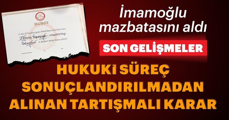 Son dakika haberi: İstanbul seçim sonuçları 2019 son durum! Ekrem İmamoğlu'na mazbata verildi ama...