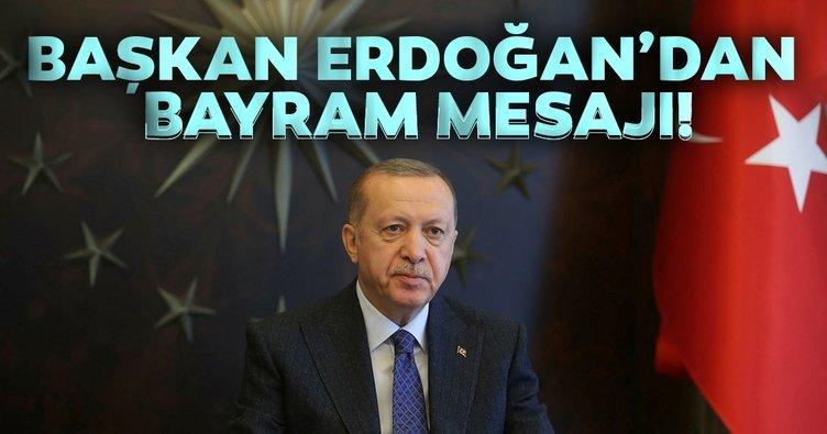 Son dakika! Başkan Erdoğan'dan Bayram mesajı!