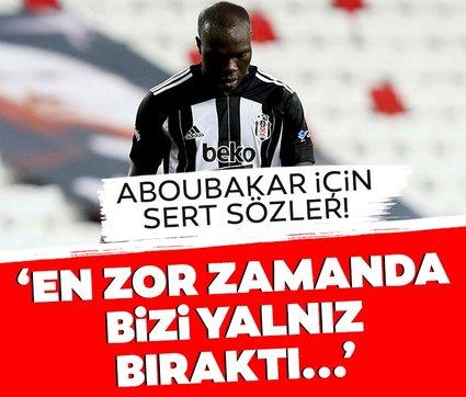 Son dakika: Beşiktaş'ta Aboubakar için sert sözler! 'En zor zamanda yalnız bıraktı, beş dakika bile...'
