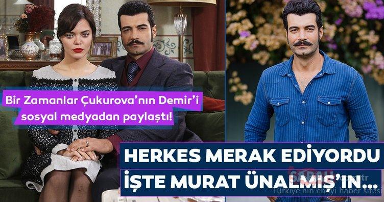 Bir Zamanlar Çukurova'nın Demir'i sosyal medyadan paylaştı! Herkes merak ediyordu işte Murat Ünalmış'ın…