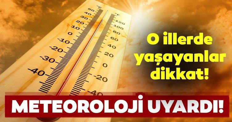 Meteoroloji'nden son dakika hava durumu uyarısı! O illerde hava sıcaklıkları 6 ila 10 derece artacak