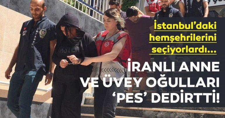Kendilerine polis süsü verip, vatandaşlarını dolandıran İranlı üvey anne ve iki oğlu yakalandı