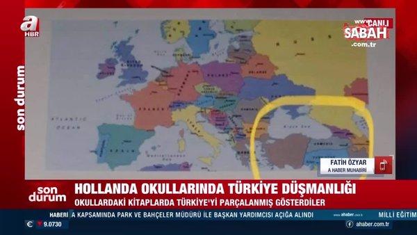 Hollanda okullarında Türkiye düşmanlığı! Kitaplarda Türkiye'yi parçalanmış gösterdiler   Video