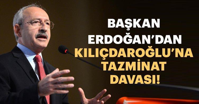 Son dakika: Başkan Erdoğan'dan Kılıçdaroğlu'na dava