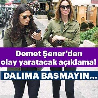 Demet Şener'den olay yaratacak açıklama!