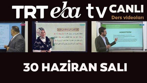 TRT EBA TV izle! (30 Haziran Salı) Ortaokul, İlkokul, Lise dersleri 'Uzaktan Eğitim' canlı yayın   Video