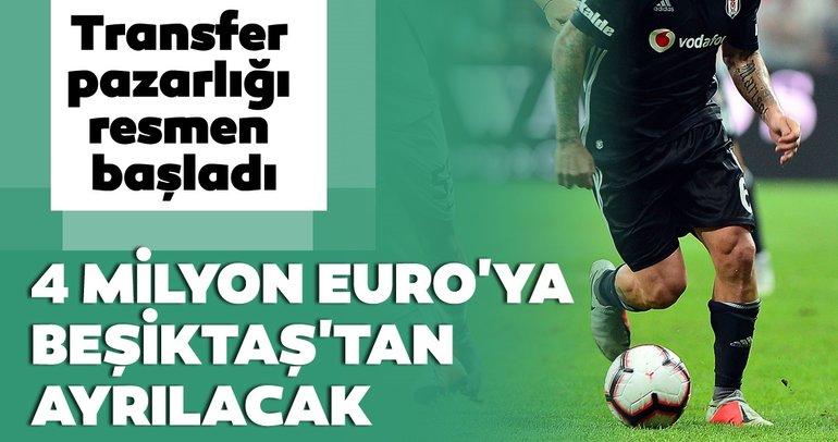 Son dakika Beşiktaş transfer haberleri! 4 milyon euroya Beşiktaş'tan ayrılacak