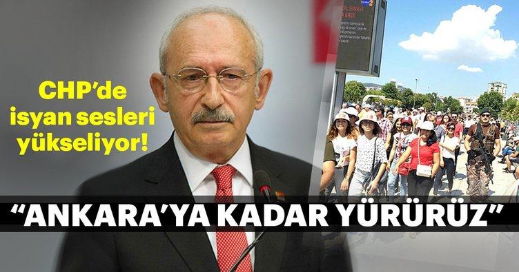 """CHP karıştı! """"İstifa etmezsen Ankara'ya kadar yürürüz!"""""""