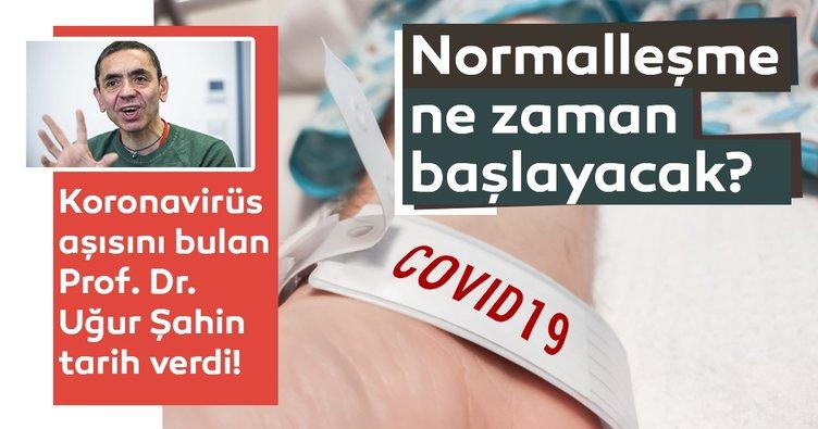 Koronavirüs aşısını bulan Prof. Dr. Uğur Şahin tarih verdi! Normalleşme ne zaman başlayacak?