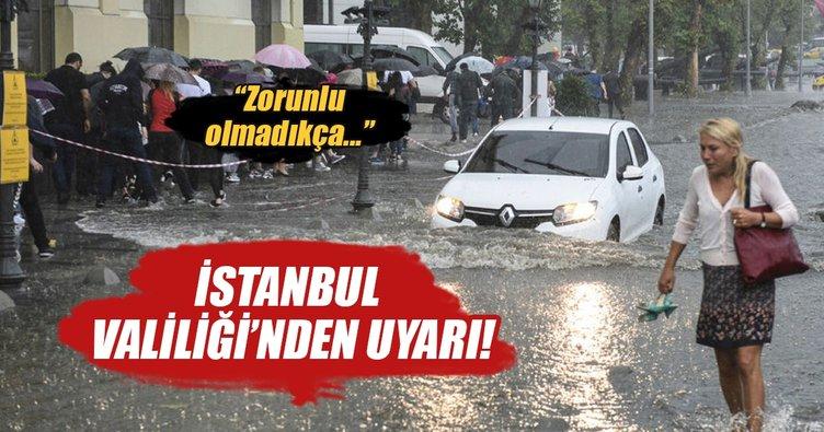 İstanbul Valiliği'nden son dakika yağış açıklaması!