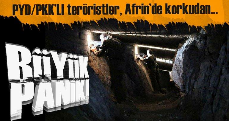 Son dakika: Paniğe kapılan PKK, Afrin'de tünellere gizlenmeye başladı