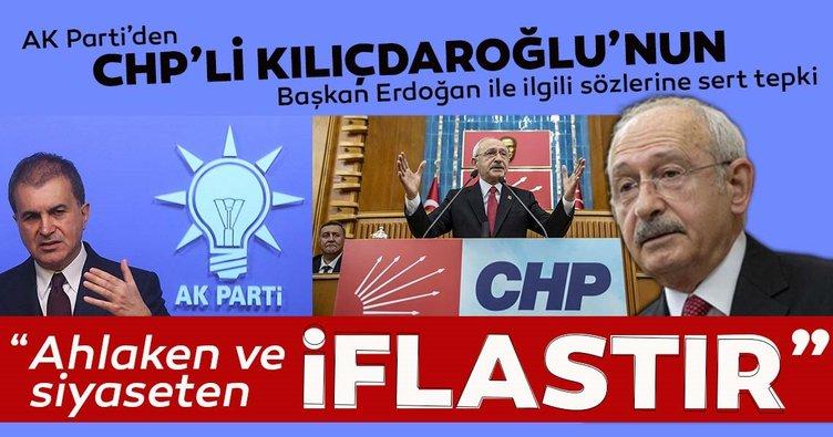 Kılıçdaroğlu'na AK Parti'den sert tepki: Siyaseten iflastır
