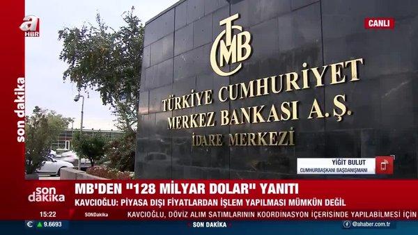 SON DAKİKA: Cumhurbaşkanı Başdanışmanı Yiğit Bulut'tan 'Merkez Bankası döviz rezervi' açıklaması