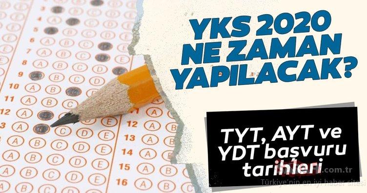 Bu yıl YKS ne zaman ve hangi tarihte yapılacak? Üniversite sınavı 2020 YKS TYT, AYT ve YDT başvuru tarihleri burada