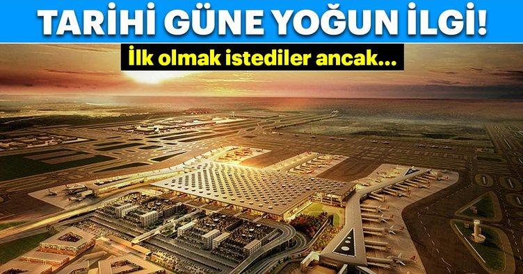 İstanbul Yeni Havalimanı'ndan yapılacak ilk iki seferde yer kalmadı!