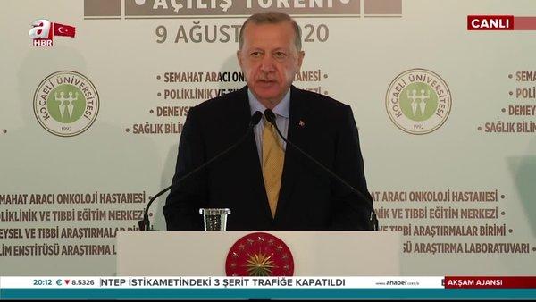 Başkan Erdoğan'dan Kocaeli Üniversitesi Sağlık Tesisi açılışında önemli açıklamalar | Video