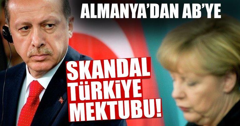 Son dakika: Almanya'dan AB'ye skandal Türkiye mektubu