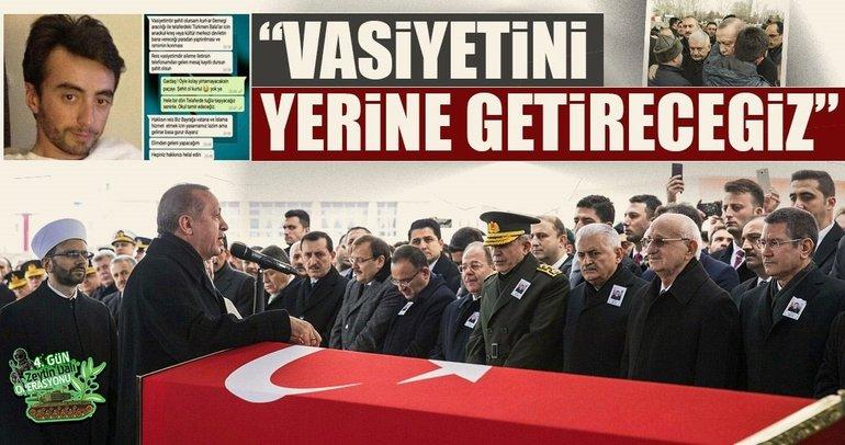 Afrin şehidinin törenine katılan Erdoğan: Evladımızın vasiyetini yerine getireceğiz