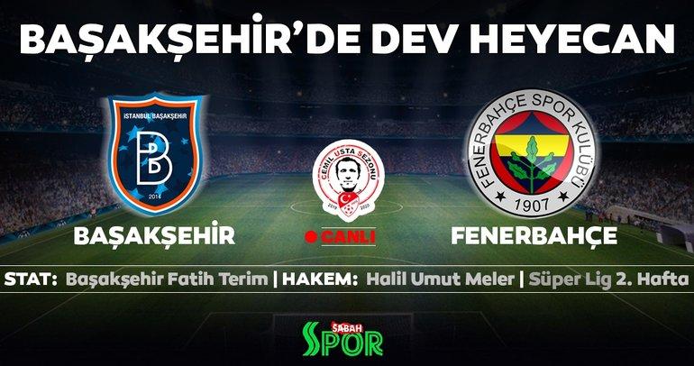 CANLI   Medipol Başakşehir - Fenerbahçe