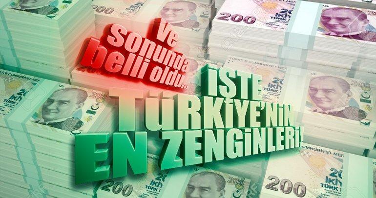 Türkiye'nin en zengin isimleri
