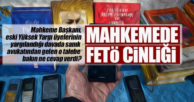 Eski Yüksek Yargı üyelerinin davasında sanık avukatından mahkemeye FETÖ'nün cinleri sorusu